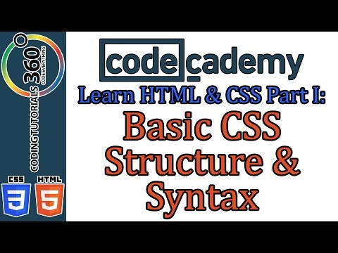 Basic CSS Structure and Syntax: Learn HTML and CSS Part I CodeCademy
