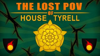 The Lost POV of House Tyrell