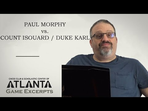 Morphy vs Count Isouard / Duke Karl (1858) || Game Excerpts with GM Ben Finegold
