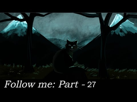 Follow Me - Warrior Cat MAP (14/27 In) NEW DUE DATE: AUGUST 26th (Open for backups!)