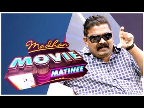 Madhan Movie Matinee (21/12/2014)