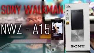 Sony Walkman NWZ-A15 Обзор