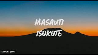 MASAUTI - SOKOTE (LYRIC VIDEO)