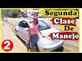 Segunda Clase De Manejo/topes, vueltas/aprende a conducir