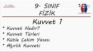 9. SINIF FİZİK - KUVVET 1