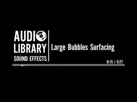 Large Bubbles Surfacing - Sound Effect
