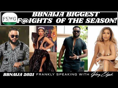 Download BBNAIJA 2021: BIGGEST & CRAZIEST F@!HTS OF THE SHINE YA EYE SEASON | FRANKLY SPEAKING WITH | FSWG