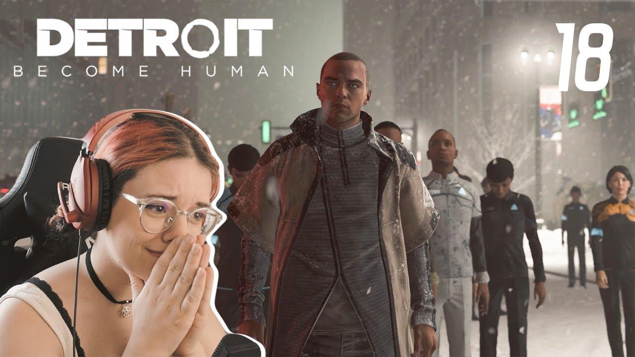 DETROIT BECOME HUMAN #18 - A ÚLTIMA MARCHA (PT)