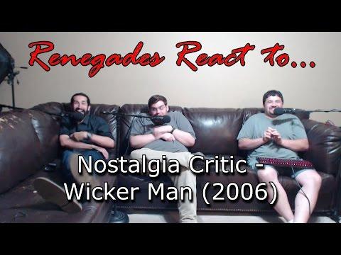 Renegades React to... Nostalgia Critic - Wicker Man (2006)