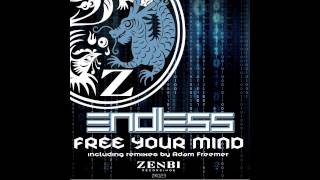 Endless Free Your Mind Original Mix Zenbi Recordings