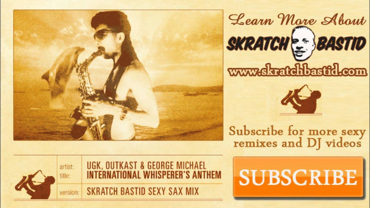 Skratch Bastid feat  OutKast, George Michael and UGK's