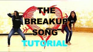 The Breakup Song   Dance Tutorial   Ae Dil Hai Mushkil