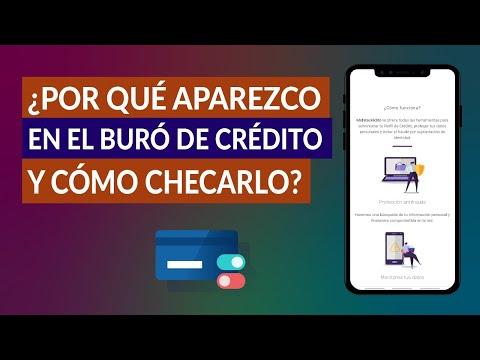¿Por qué Aparezco en el Buró de Crédito y Cómo Puedo Checar el Buró de Crédito Correctamente?