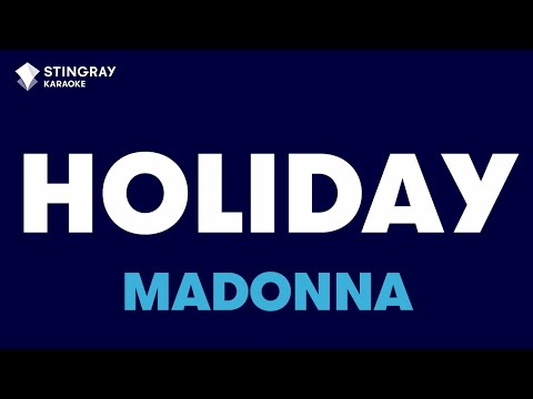 """Holiday in the Style of """"Madonna"""" with lyrics (no lead vocal)"""