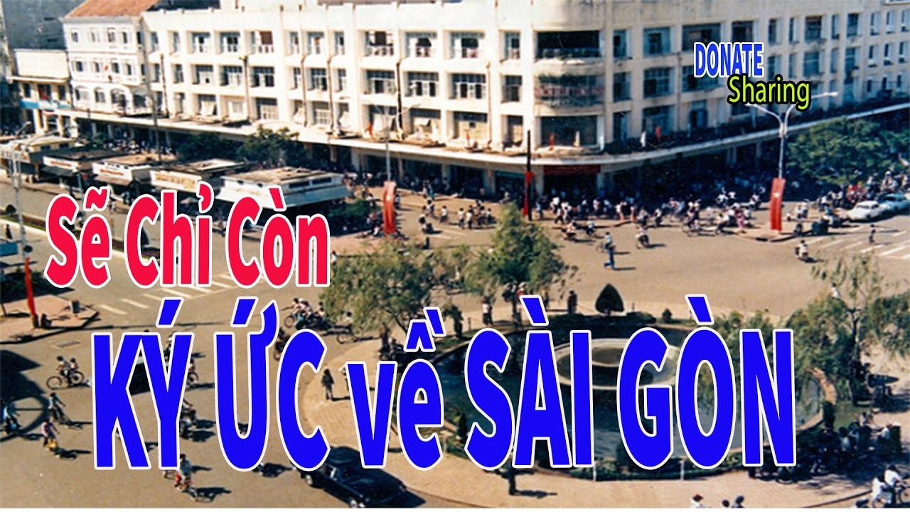 5 địa điểm nổi tiếng của Sài Gòn                          sẽ chỉ còn trong ký ức