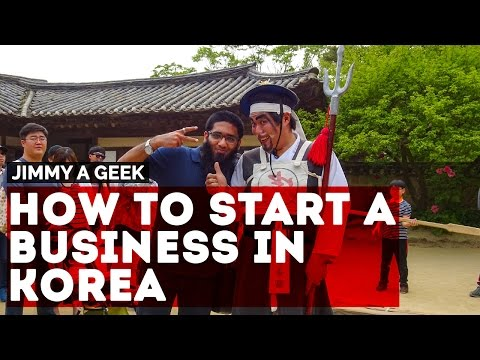 Question - How to Start a Small Business in Korea ?