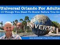 10 Tips For Adults Visiting Universal Orlando Resort Florida