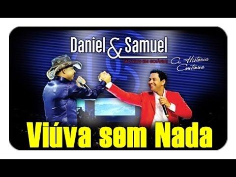 Daniel e Samuel - Viúva sem Nada -  DVD A Historia Continua