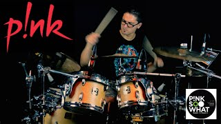 Pink - So What - Drum Cover by Leandro Caldeira