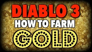 How to Farm Gold in Diablo 3