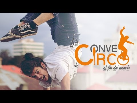 4ta Conve de Circo al fin del mundo - Punta Arenas - Chile