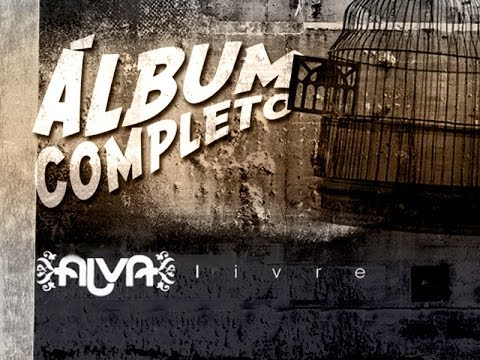 Alva - CD Livre ( Álbum Completo)