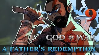 [9] A Father's Redemption (Let's Play God of War [2018] w/ GaLm)