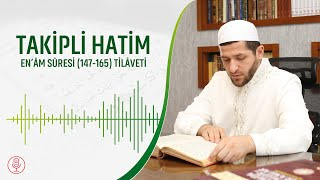Kur'an-ı Kerim - Takipli Hatim | En'âm Suresi (147-165) | Abdullah Çalışkan Hoca