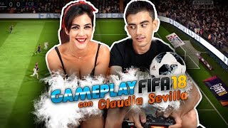 STRIP Gameplay FIFA 18 con Claudia Sevilla: Un gol, una prenda (CON FINAL FELIZ)