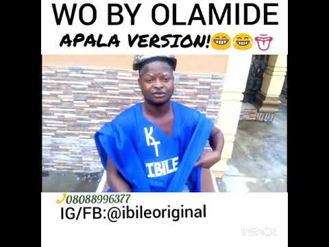 Wo By Olamide ( APALA VERSION).
