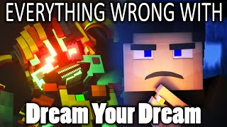 Everything Wrong With Dream Your Dream In 12 Minutes Or Less