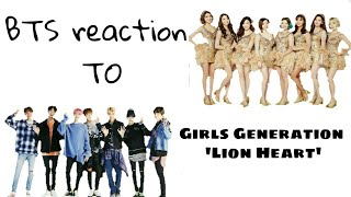 BTS reaction To GIRLS GENERATION 'LION HEART'