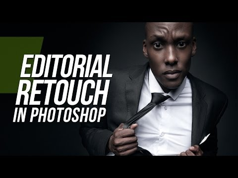 Editorial Retouch - Photoshop Tutorial