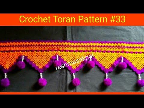 Crochet Toran Pattern #33/рд▓реЛрдХрд░реАрдЪреЗ рддреЛрд░рдг рдХрд╕реЗ рдмрдирд╡рд╛рдпрд╛рдЪреЗ