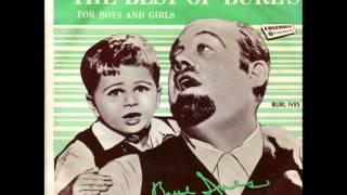 Burl Ives - Go Tell Aunt Rhody