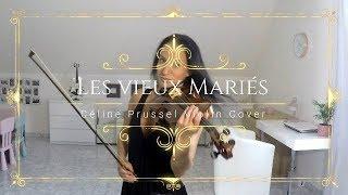 Les vieux mariés - Michel Sardou - Céline Prussel violin cover