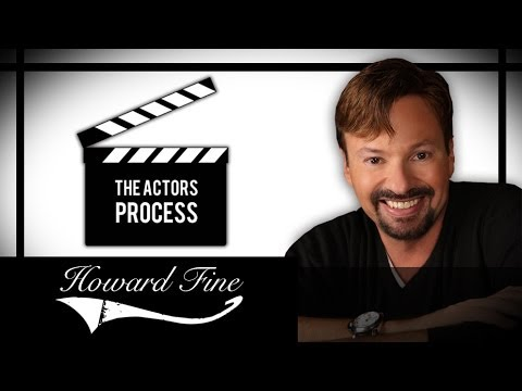 The Actors Process (Pilot) - Howard Fine