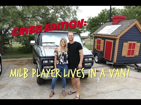 CRIBS EDITION #2: MILB PLAYER LIVES IN A VAN