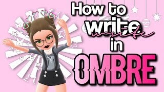 How to Write in OMBRE on HH!