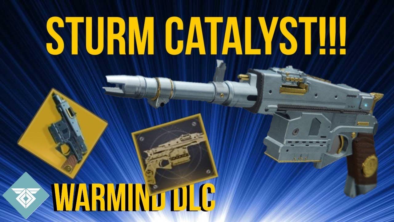 EXOTIC STURM CATALYST UNLOCKED! WARMIND DLC - DESTINY 2
