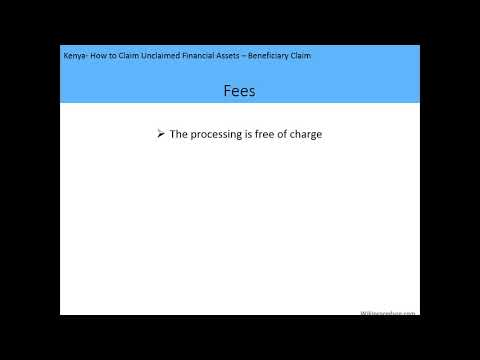 Kenya - How to Claim Unclaimed Financial Assets (Beneficiary Claim)