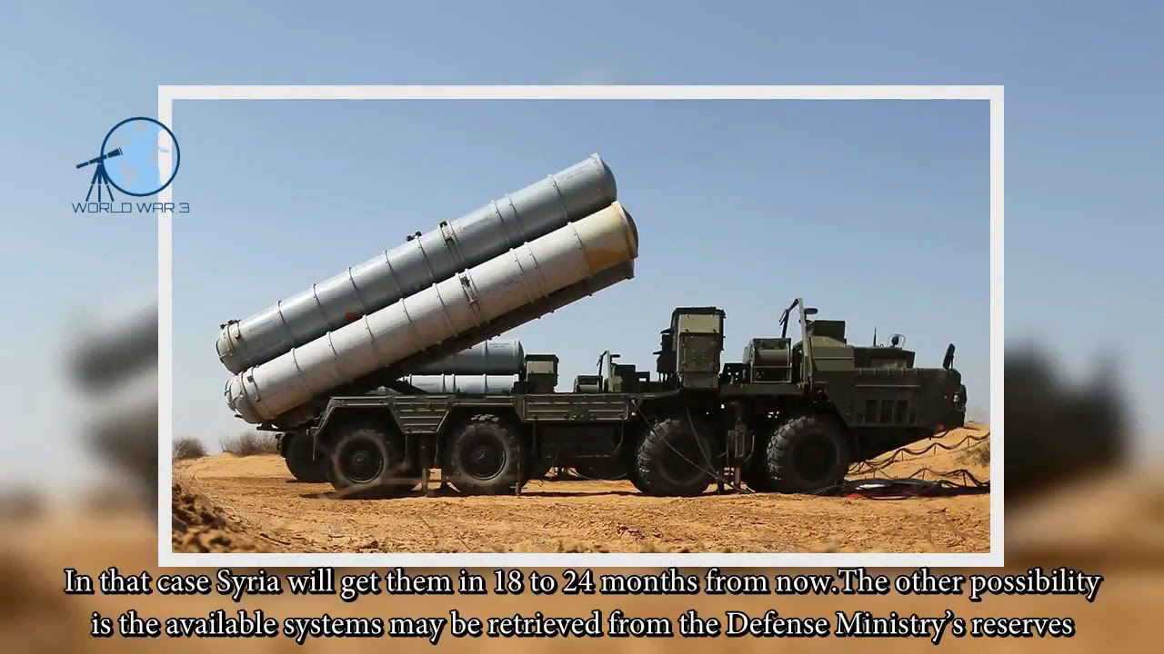 Russia capable of providing S 300 to Syria within one month 04/24/18