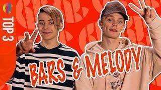 Bars & Melody | TOP 3