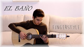 EL BAÑO - Enrique Iglesias ft. Bad Bunny - Cover Guitarra (Fingerstyle)