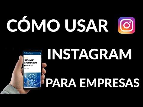 Cómo usar Instagram para Empresas
