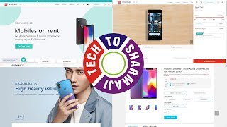 TECH SE #120 - Mobile on RENT, Moto P30 Launch (In Hindi)