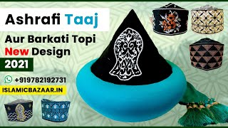 Ashrafi taaj Models New Designs With Nalain and Barkati Topi Latest Design 2021