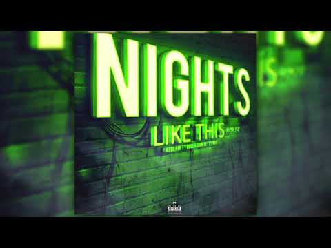 Kehlani Ft Fetty Wap & Ty Dolla $ign - Nights Like This Remix mp3