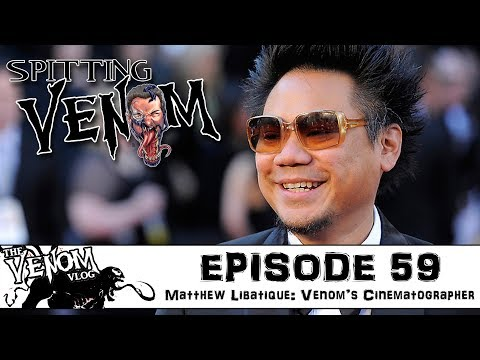 The Venom Vlog  Episode 59: Matthew Libatique: Venom's Cinematographer