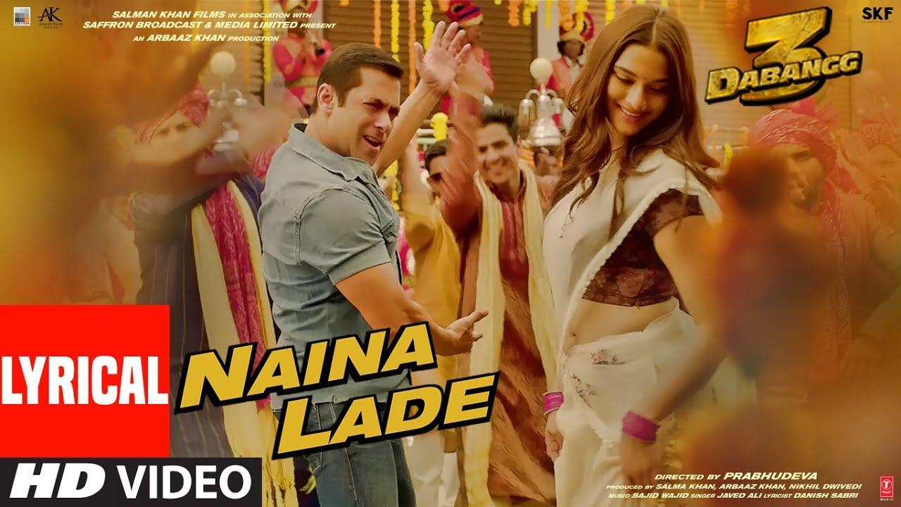 Lyrical: Naina Lade | Dabangg 3 | Salman Khan, Saiee Manjrekar | Javed Ali | Sajid Wajid